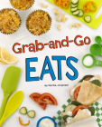 Grab-And-Go Eats (Easy Eats) Cover Image