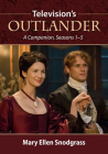 Television's Outlander: A Companion, Seasons 1-5 Cover Image