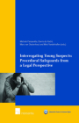 Interrogating Young Suspects I: Procedural Safeguards from a Legal Perspective (Maastricht Series in Human Rights) Cover Image