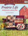 Prairie Life: Patchwork Quilts, Runners & More Cover Image