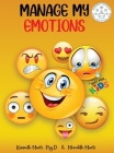 Manage My Emotions for Kids Cover Image