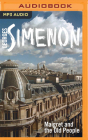 Maigret and the Old People (Inspector Maigret #56) Cover Image