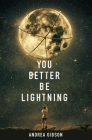 You Better Be Lightning Cover Image
