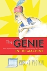The Genie in the Machine: How Computer-Automated Inventing Is Revolutionizing Law and Business (Stanford Law Books) Cover Image