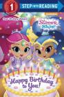 Happy Birthday to You! (Shimmer and Shine) (Step into Reading) Cover Image