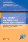 Data Analytics and Management in Data Intensive Domains: 22nd International Conference, Damdid/Rcdl 2020, Voronezh, Russia, October 13-16, 2020, Selec (Communications in Computer and Information Science #1427) Cover Image