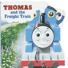 Thomas and the Freight Train (Thomas & Friends) Cover Image