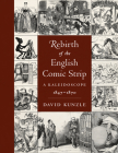 Rebirth of the English Comic Strip: A Kaleidoscope, 1847-1870 Cover Image