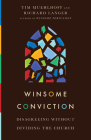 Winsome Conviction: Disagreeing Without Dividing the Church Cover Image