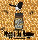 Maggie the Magpie: Where Do Bees Go in the Winter? Cover Image