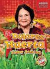 Dolores Huerta: Labor Activist Cover Image