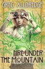 Fire Under the Mountain: A Helena Brandywine Adventure. Cover Image