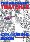 The Margaret Thatcher Colouring Book Cover Image