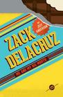Zack Delacruz: Me and My Big Mouth (Zack Delacruz, Book 1) Cover Image