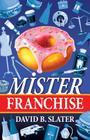 Mister Franchise Cover Image