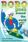 Roro goes around the world: How a little parrot makes his dream come true (and asked me that I dare you to go and do it too) Cover Image