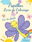 Livre de coloriage de papillons pour les enfants de 4 à 8 ans: Adorables pages à colorier avec des papillons, grandes images uniques et de haute quali Cover Image