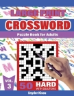 Crossword Puzzle book for Adult - Volume 3: Large Print, 50 Hard Puzzles Book Crosswords Activity, With Solutions Cover Image
