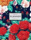 Weekly Planner 2019: Floral Planner - 2019 Organizer with Bonus Dotted Grid Pages, Inspirational Quotes + To-Do Lists - Beautiful Red Roses Cover Image