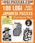 100 LOGI Black & White Japanese Puzzles: Easy to Hard Cover Image