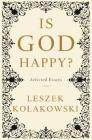 Is God Happy?: Selected Essays Cover Image