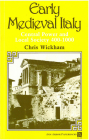 Early Medieval Italy: Central Power and Local Society 400-1000 (Ann Arbor Paperbacks) Cover Image
