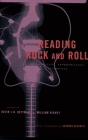 Reading Rock and Roll: Authenticity, Appropriation, Aesthetics Cover Image