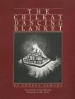 The Chilkat Dancing Blanket Cover Image