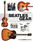 Beatles Gear: All the Fab Four's Instruments from Stage to Studio Cover Image