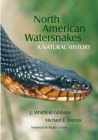 North American Watersnakes, Volume 8: A Natural History (Animal Natural History #8) Cover Image