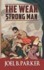 The Weak Strong Man Cover Image