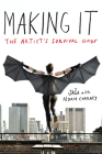 Making It: The Artist's Survival Guide Cover Image