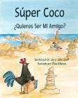 Súper Coco: ¿Quieres Ser Mi Amigo? Cover Image