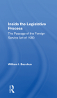 Inside the Legislative Process: The Passage of the Foreign Service Act of 1980 Cover Image