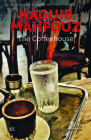 The Coffeehouse (Modern Arabic Literature) Cover Image