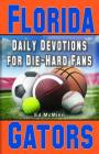 Daily Devotions for Die-Hard Fans Florida Gators Cover Image