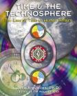 Time and the Technosphere: The Law of Time in Human Affairs Cover Image