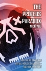 The Proteus Paradox: How Online Games and Virtual Worlds Change Us—And How They Don't Cover Image