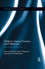 Children's Literacy Practices and Preferences: Harry Potter and Beyond (Routledge Research in Literacy #8) Cover Image