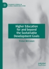 Higher Education for and Beyond the Sustainable Development Goals (Palgrave Studies in Global Higher Education) Cover Image