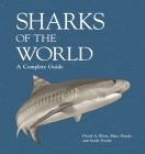 Sharks of the World: A Complete Guide Cover Image