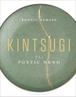 Kintsugi: The Poetic Mend Cover Image