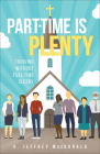 Part-Time Is Plenty: Thriving Without Full-Time Clergy Cover Image