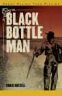 Black Bottle Man Cover Image