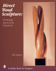 Direct Wood Sculpture: Technique - Innovation - Creativity Cover Image