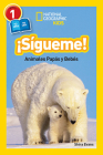 National Geographic Readers: Sigueme! (Follow Me!): Animales Papas y Bebes Cover Image