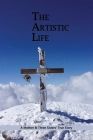 The Artistic Life: A Mother & Three Sisters' True Story: Family Stories Cover Image