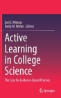 Active Learning in College Science: The Case for Evidence-Based Practice Cover Image