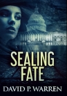 Sealing Fate: Premium Hardcover Edition Cover Image