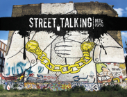 Street Talking: International Graffiti Art Cover Image